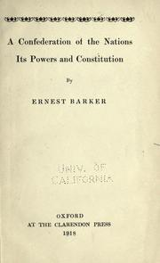 Cover of: A confederation of the nations, its powers and constitution