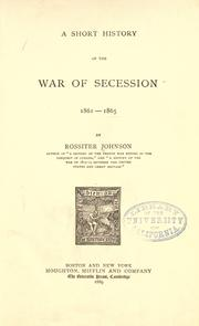 Cover of: A Short History Of The War Of Secession, 1861-1865
