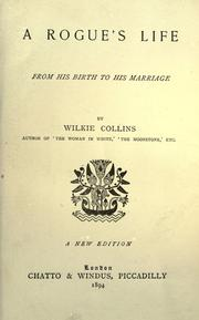 Cover of: A rogue's life, from his birth to his marriage