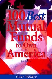 Cover of: The 100 best mutual funds to own in America