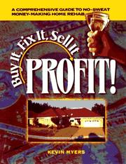 Cover of: Buy it, fix it, sell it : profit!