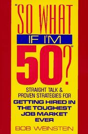 Cover of: So What If I'm 50?