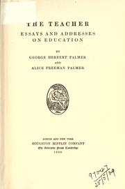 Cover of: The teacher, essays and addresses on education