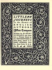 Little journeys to the homes of English authors by Elbert Hubbard