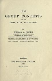 Cover of: 325 group contests for the army, navy, and school | William James Cromie