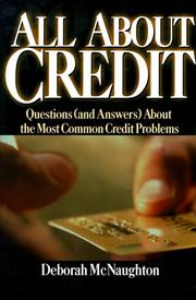 Cover of: All about credit: questions (and answers) about the most common credit problems