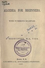 Cover of: Algebra for beginners | J. Hamblin Smith