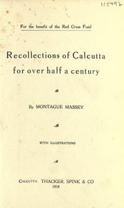 Cover of: Recollections of Calcutta for over half a century. by Montague Massey