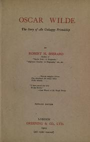 Cover of: Oscar Wilde, the story of an unhappy friendship