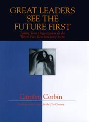 Cover of: Great Leaders See the Future First | Carolyn Corbin