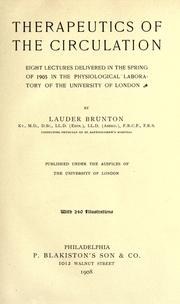 Therapeutics of the circulation by Sir Thomas Lauder Brunton