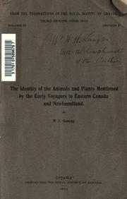 Cover of: The identity of the animals and plants mentioned by the early voyagers to Eastern Canada and Newfoundland. by Ganong, William F.