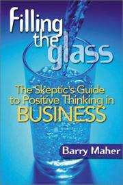 Cover of: Filling the Glass  by Barry Maher