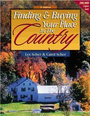 Cover of: Finding & Buying Your Place in Country (Finding and Buying Your Place in the Country) | Les Scher