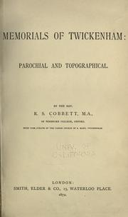 Memorials of Twickenham by Richard Stuteley Cobbett