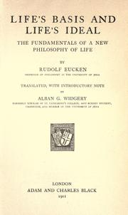 Cover of: Life's basis and life's ideal: the fundamentals of a new philosophy of life