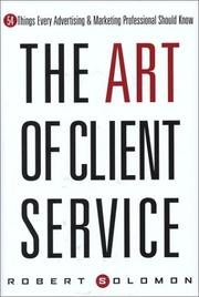 Cover of: Art of Client Service | Solomon Robert