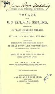 Voyage of the U.S. exploring squadron, commanded by Captain Charles Wilkes, in 1838, 1839, 1840, 1841, and 1842 by John Stilwell Jenkins