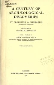 Cover of: A century of archaeological discoveries | Adolf Theodor Friedrich Michaelis