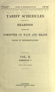 Cover of: Tariff schedules by United States. Congress. House. Committee on Ways and Means