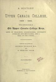 Cover of: A history of Upper Canada College, 1829-1892