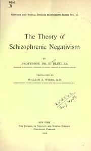 Cover of: The theory of schizophrenic negativism