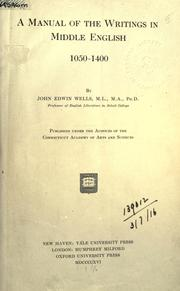 Cover of: A manual of the writings in Middle English, 1050-1400 | Wells, John Edwin
