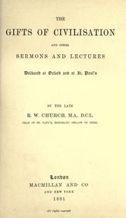 The gifts of civilisation and other sermons and lectures by Church, Richard William