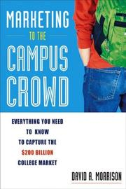 Cover of: Marketing to the Campus Crowd | David A. Morrison