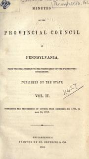 Cover of: Minutes of the Provincial Council of Pennsylvania from the organization to the termination of the proprietary government
