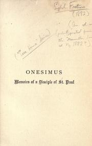 Cover of: Onesimus, memoirs of a disciple of St. Paul