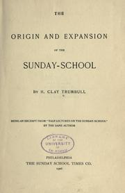 Cover of: The origin and expansion of the Sunday-school