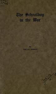 Cover of: The schoolboy in the War | Nellie Spence
