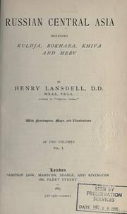 Cover of: Russian Central Asia, including Kuldja, Bokhara, Khiva and Merv. by Henry Lansdell