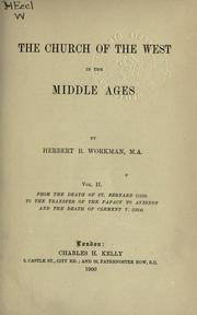 The church of the West in the Middle Ages by Workman, Herbert B.