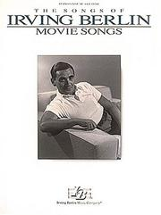 Cover of: Irving Berlin - Movie Songs (Songs of Irving Berlin)