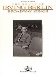 Cover of: Irving Berlin - Broadway Songs (Piano, Vocal, Guitar)