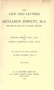 Cover of: The life and letters of Benjamin Jowett, master of Balliol College, Oxford