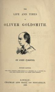 The life and times of Oliver Goldsmith by John Forster