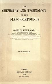 Cover of: The chemistry and technology of the diazo-compounds