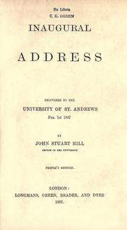 Cover of: Inaugural address: delivered to the University of St. Andrews, Feb. 1st 1867