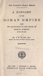The  student's Roman Empire by J. B. (John Bagnell) Bury