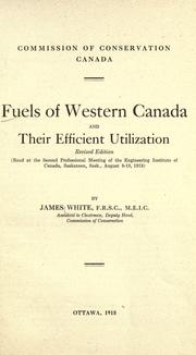Cover of: Fuels of western Canada and their efficient utilization