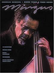 Cover of: Charles Mingus - More Than a Fake Book (Fake Books)