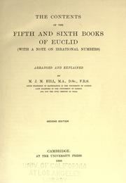 Cover of: The contents of the fifth and sixth books of Euclid (with a note on irrational numbers)