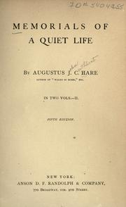 Memorials of a quiet life by Augustus J. C. Hare