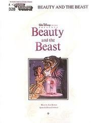 Cover of: Walt Disney Pictures presents Beauty and the Beast : for organs, pianos & electronic keyboards