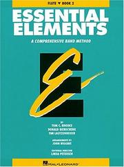 Cover of: Essential Elements Book 2 - Flute | Tom C. Rhodes