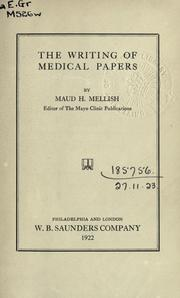 Cover of: The writing of medical papers