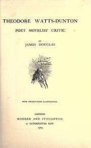Cover of: Theodore Watts-Dunton, poet, novelist, critic